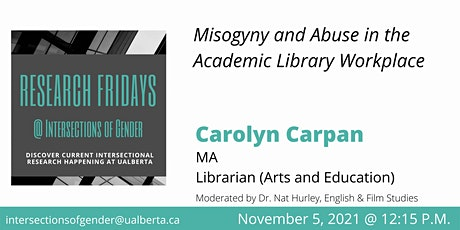 Misogyny and Abuse in the Academic Library Workplace tickets