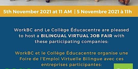 Whalley WorkBC Bilingual Virtual Job Fair with Collège Éducacentre tickets
