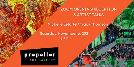 Opening Reception & Artist Talks with Michelle Letarte & Tracy Thomson tickets
