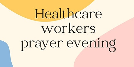 Healthcare Workers Prayer tickets
