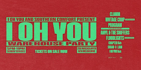 I OH YOU WAREHOUSE PARTY FEAT CLAMM, VINTAGE CROP, PROGRAM + MORE tickets