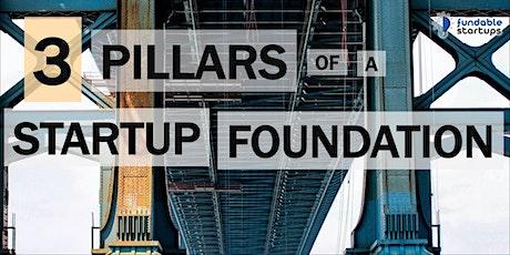 3 Pillars of a Startup Foundation ingressos