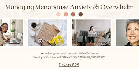 Managing Menopause Anxiety and Overwhelm tickets