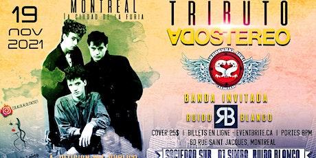 TRIBUTO A SODA STEREO - SOCIEDAD SUR -RUIDO BLANCO -MONTREAL - 19 NOVIEMBRE billets