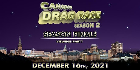 Canada's Drag Race  - Viewing Party (Season Finale) - The Lookout tickets