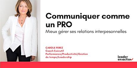 COMMUNIQUER COMME UN PRO : MIEUX GÉRER SES RELATIONS INTERPERSONNELLES billets