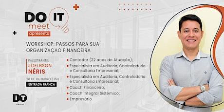 Workshop: Passos para sua organização financeira ingressos