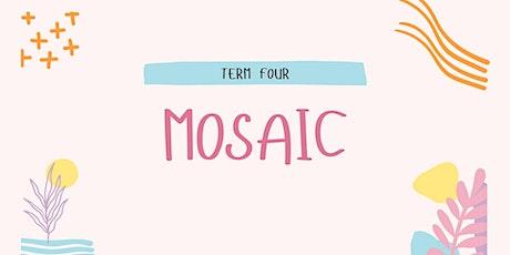 Mosaic - 28 Oct tickets
