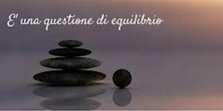 SALUTE  VITALITA' Webinar-Trova il tuo punto di Equilibrio Parte 5_Visione biglietti