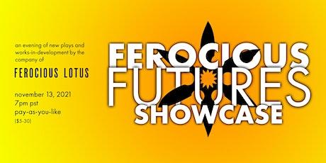 Ferocious Futures Showcase tickets