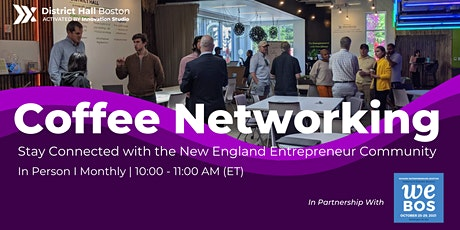 October In-Person Coffee Networking with Boston Entrepreneurs tickets