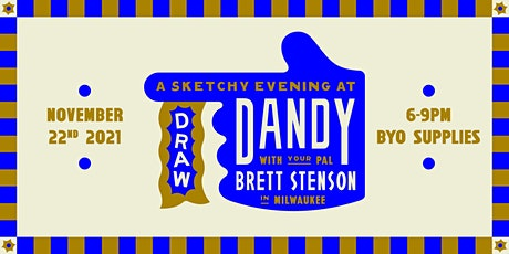 DRAW! at Dandy - With Your Pal Brett Stenson tickets