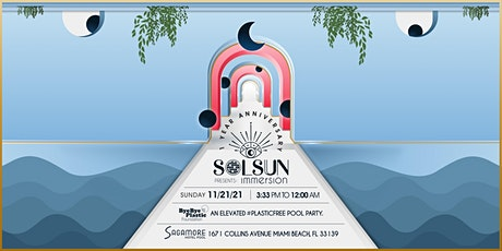 SolSun presents: Immersion — An elevated pool party experience. tickets