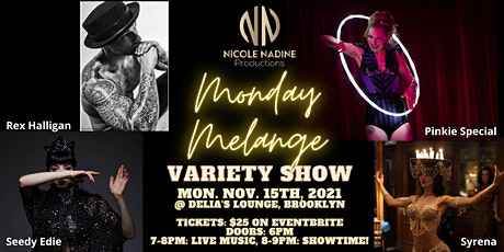 Monday Melange Variety Show - The best of NYC entertainment in Bay Ridge tickets