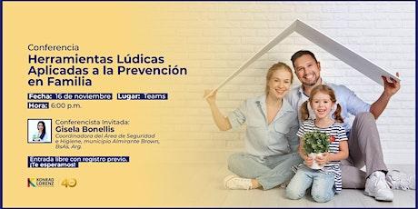 Conferencia: Herramientas Lúdicas Aplicadas a la Prevención en Familia entradas