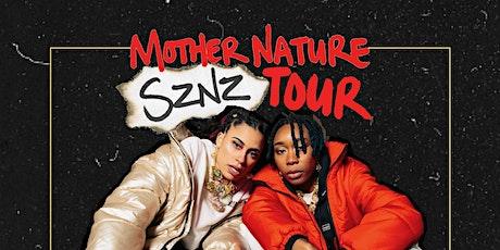 Mother Nature SZNZ Tour - OAKLAND tickets
