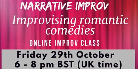 Improvising Romantic Comedies - Online improv class tickets