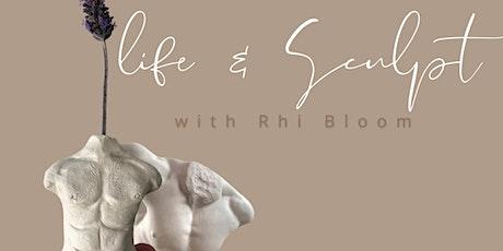 Life & Sculpt tickets