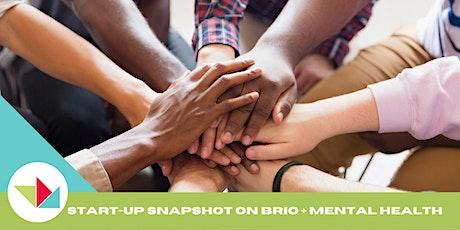 WEW 2021 Start-Up Snapshot on Brio + Global Mental Health tickets