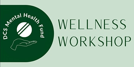DCS MHF: Wellness Workshop - Guided Mindfulness Session for Success tickets