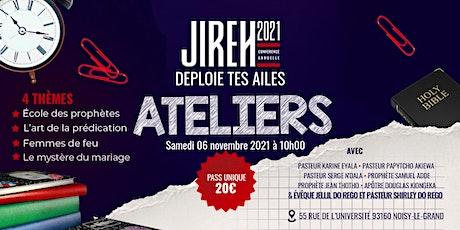 Ateliers de JIREH 2021 billets