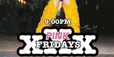 Triple X Pink Fridays tickets