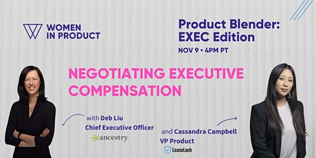 Product Blender, EXEC Edition: Negotiating Executive Compensation tickets