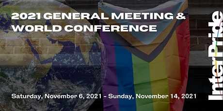 2021 General Meeting & World Conference tickets