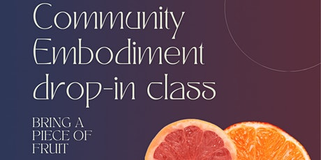 Community Embodiment Drop-in class tickets