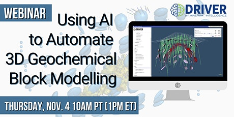 WEBINAR: Using AI  to Automate  3D Geochemical Block Modelling tickets