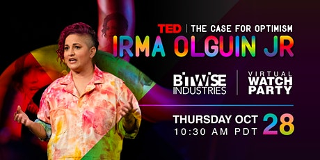 The Case for Optimism: Irma Olguin Jr. @ TED // Virtual Watch Party Tickets