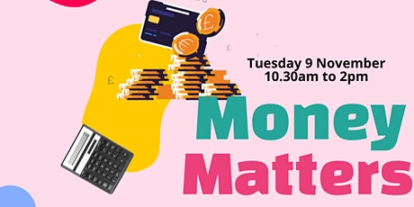 Money Matters - Workshop Manchester tickets