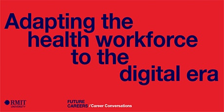 Adapting the health workforce to the digital era tickets