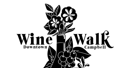 Wine Walk-Downtown Campbell 2021 tickets