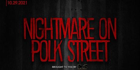 Nightmare on Polk Street  (Costume Party) 10/29/2021 @ Providence tickets