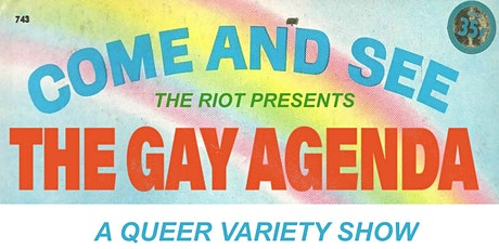 """The Riot Comedy Show presents """"The Gay Agenda"""" tickets"""