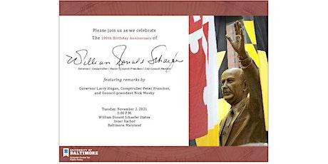 William Donald Schaefer Day - 100th Birthday Anniversary tickets