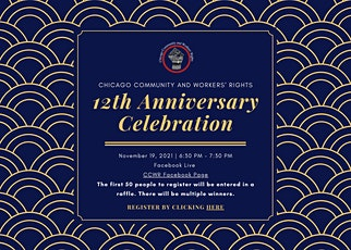 Chicago Community and Workers' Rights: 12th Anniversary Celebration tickets