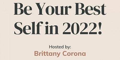 Be Your Best Self in 2022 Summit tickets