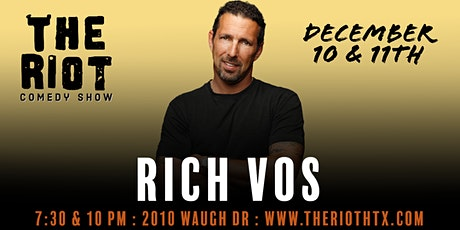The Riot Comedy Show presents Rich Vos (Showtime, HBO, Netflix) tickets
