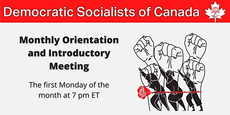 Democratic Socialists of Canada Monthly Orientation tickets