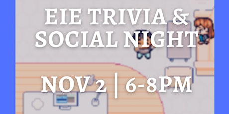 Trivia Night & Social Night   EIE Equity, Diversity and Inclusion Committee tickets