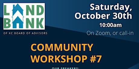 Landbank KC -Community Workshop #7 on Zoom: Sat., Oct. 30th @10:30am tickets