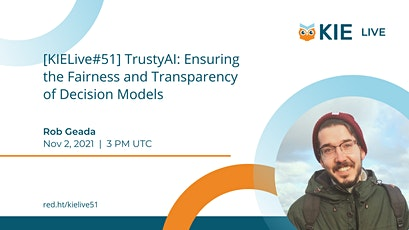 [KIELive#51] Ensuring the Fairness and Transparency of Decision Models tickets