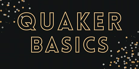 """Quaker Basics: """"Listening in Tongues""""; Listening Behind The Words tickets"""