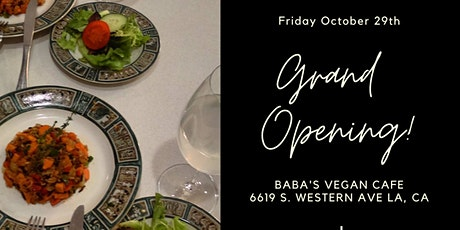 Grand Opening of Baba's Vegan Cafe tickets