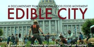 January Movie Night - Edible City
