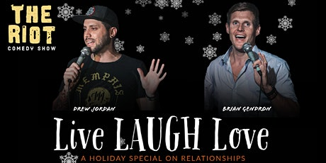 """The Riot Comedy Show presents """"Live LAUGH Love"""" Holiday Special tickets"""