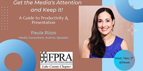 FPRA Lake: Get the Media's Attention and Keep It tickets