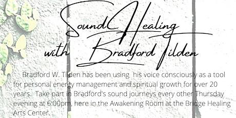 Sound Healing Meditation with Bradford Tilden tickets